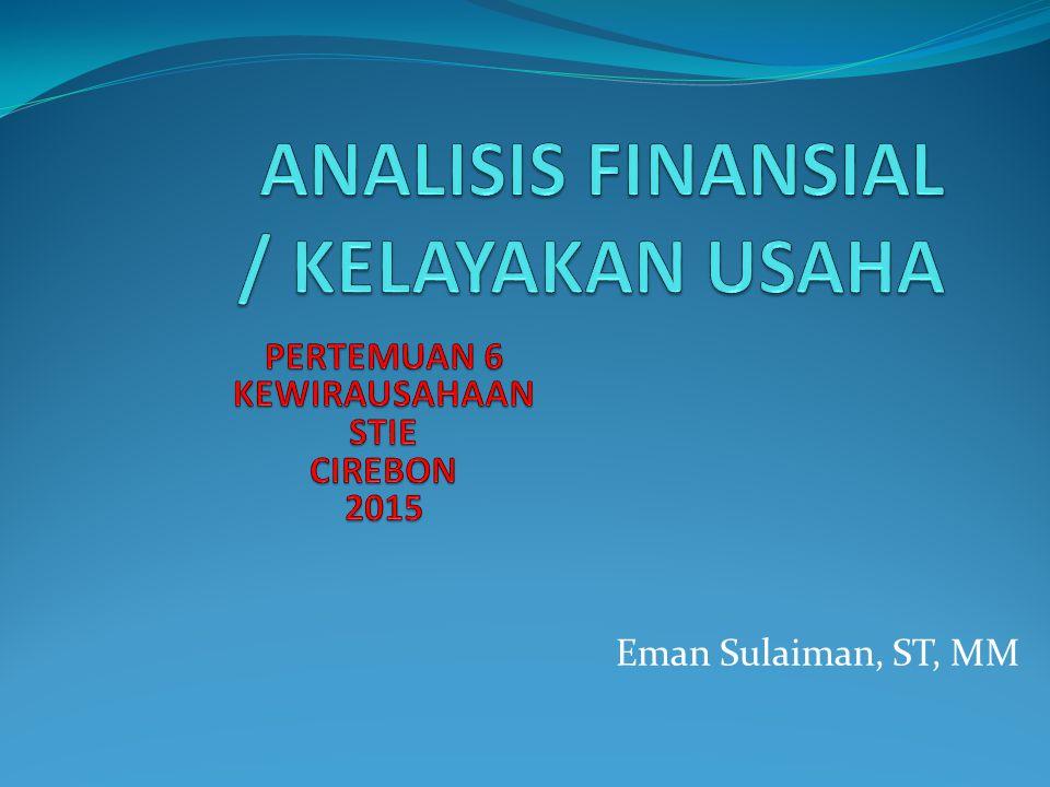 ANALISIS FINANSIAL / KELAYAKAN USAHA