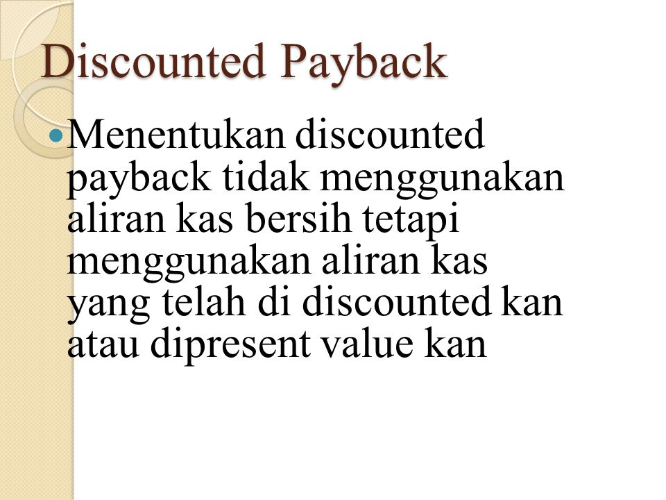 Discounted Payback