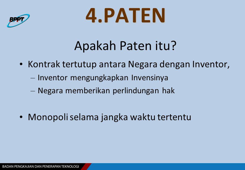 4.PATEN Apakah Paten itu Kontrak tertutup antara Negara dengan Inventor, Inventor mengungkapkan Invensinya.