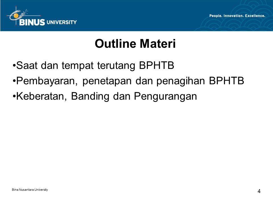 Outline Materi Saat dan tempat terutang BPHTB