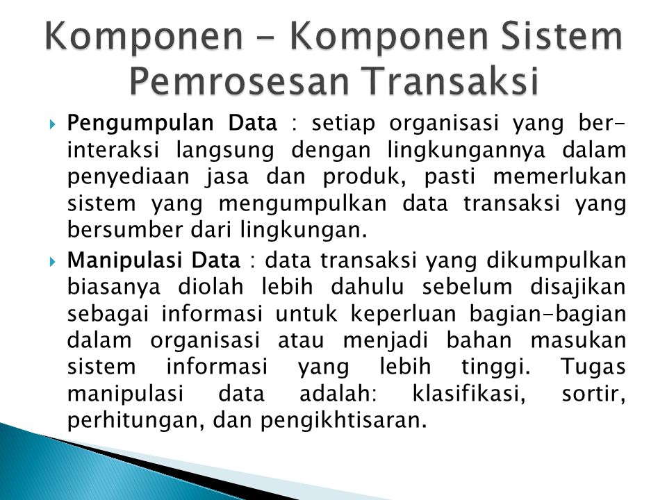 Komponen - Komponen Sistem Pemrosesan Transaksi