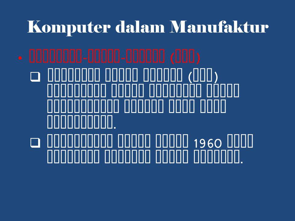 Komputer dalam Manufaktur
