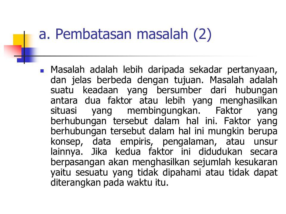 a. Pembatasan masalah (2)