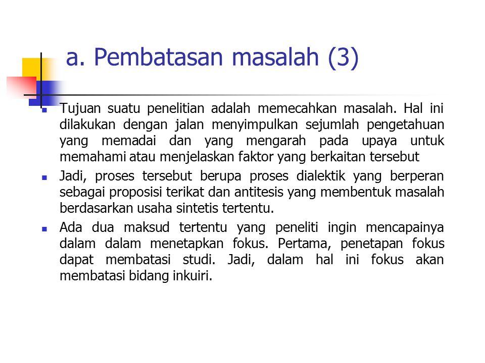 a. Pembatasan masalah (3)