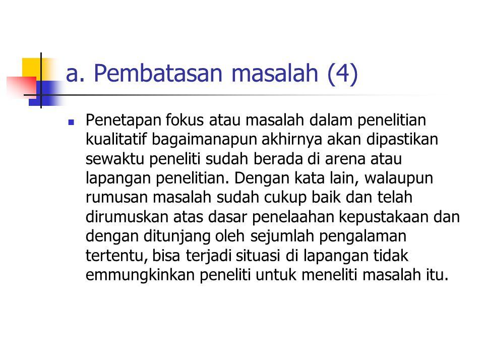 a. Pembatasan masalah (4)