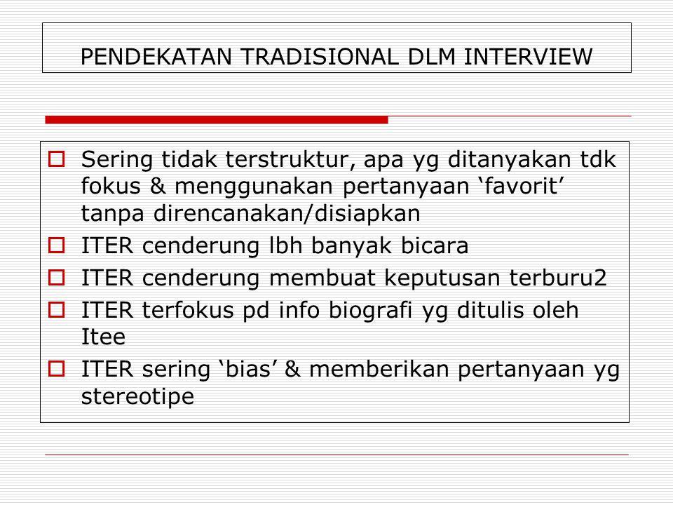 PENDEKATAN TRADISIONAL DLM INTERVIEW