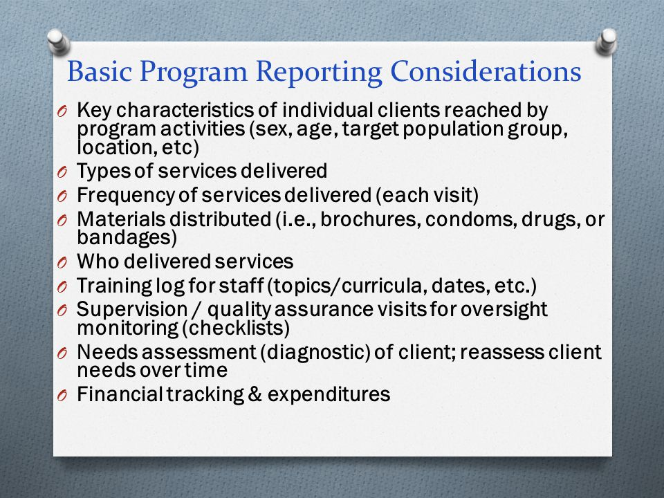 Basic Program Reporting Considerations