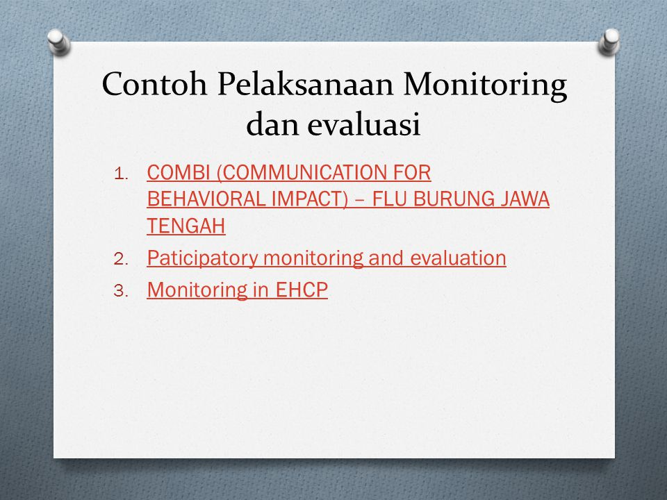 Contoh Pelaksanaan Monitoring dan evaluasi
