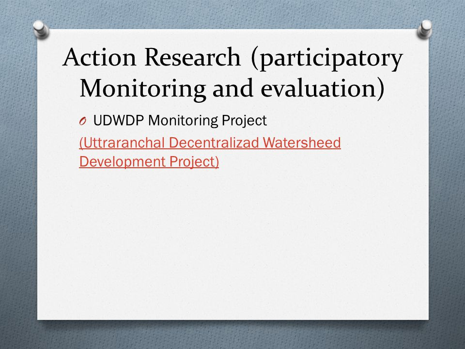 Action Research (participatory Monitoring and evaluation)