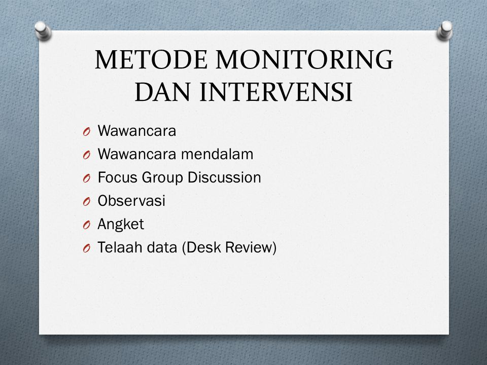 METODE MONITORING DAN INTERVENSI
