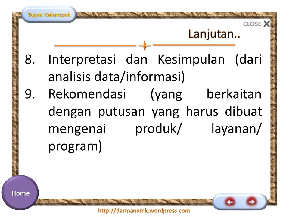Interpretasi dan Kesimpulan (dari analisis data/informasi)