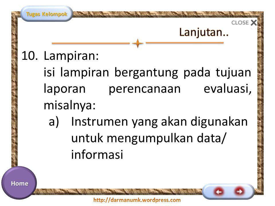 Instrumen yang akan digunakan untuk mengumpulkan data/ informasi