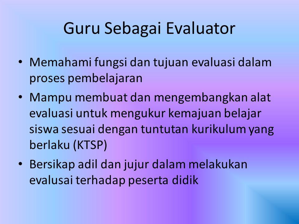 Guru Sebagai Evaluator