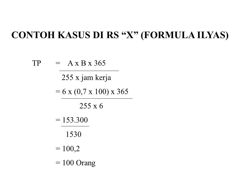 CONTOH KASUS DI RS X (FORMULA ILYAS)