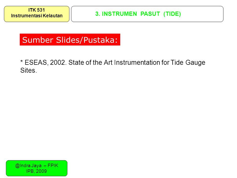 * ESEAS, 2002. State of the Art Instrumentation for Tide Gauge Sites.