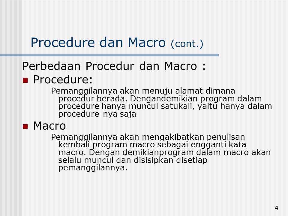 Procedure dan Macro (cont.)