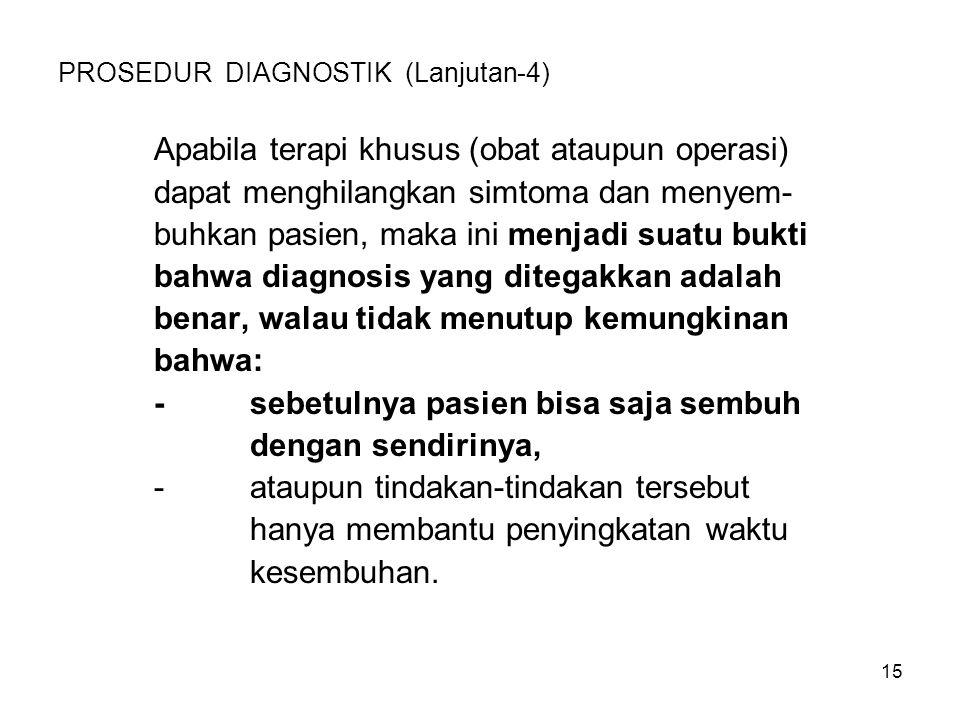 PROSEDUR DIAGNOSTIK (Lanjutan-4)