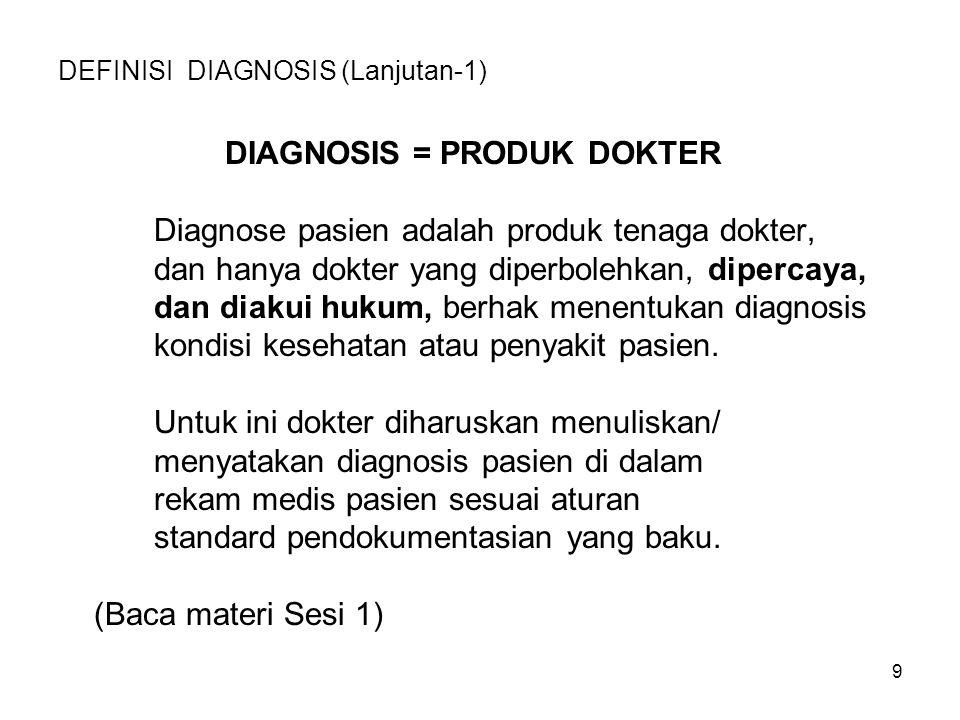 DEFINISI DIAGNOSIS (Lanjutan-1)