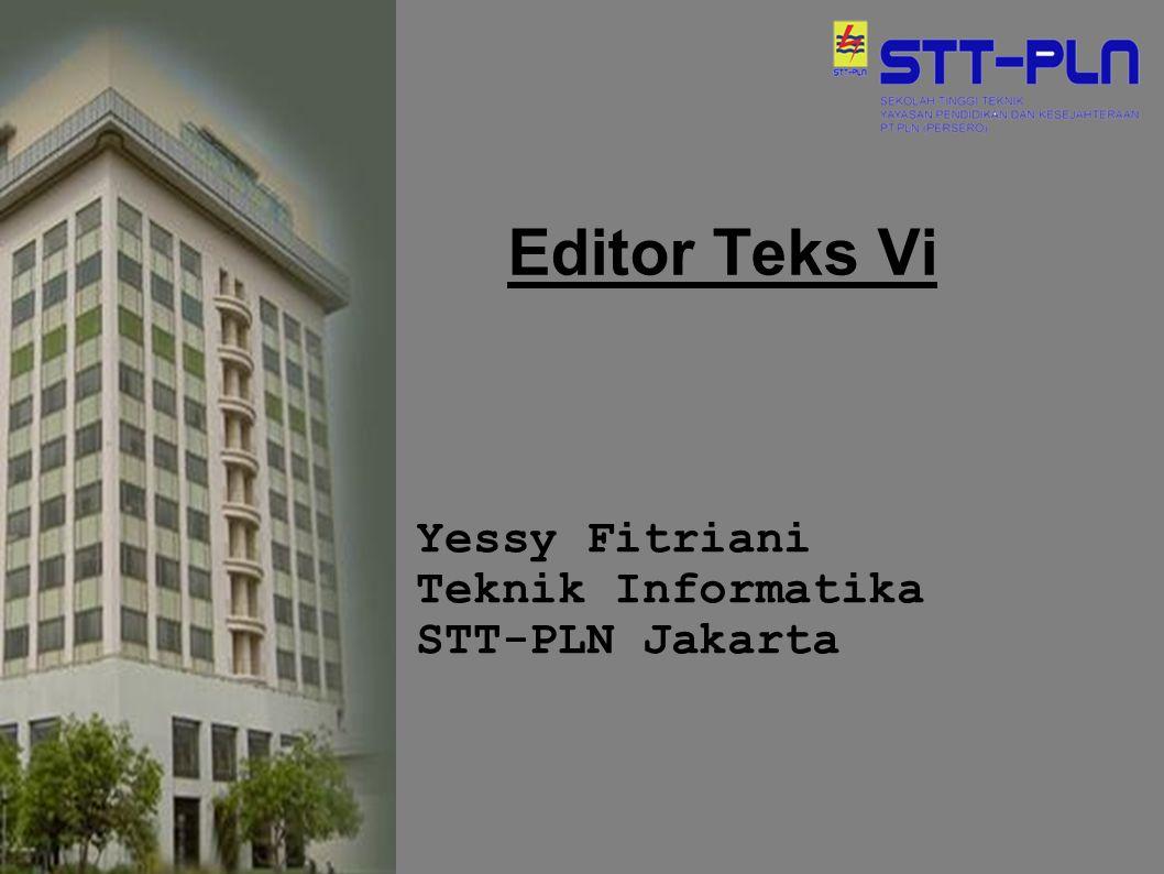 Yessy Fitriani Teknik Informatika STT-PLN Jakarta
