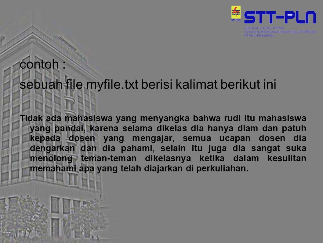 sebuah file myfile.txt berisi kalimat berikut ini