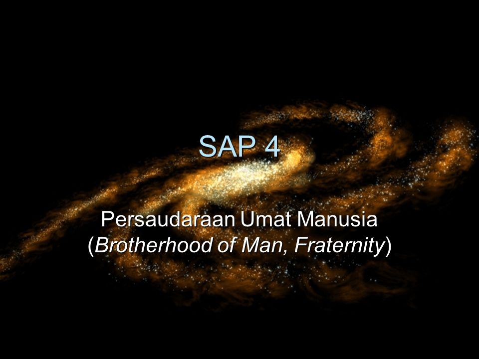Persaudaraan Umat Manusia (Brotherhood of Man, Fraternity)