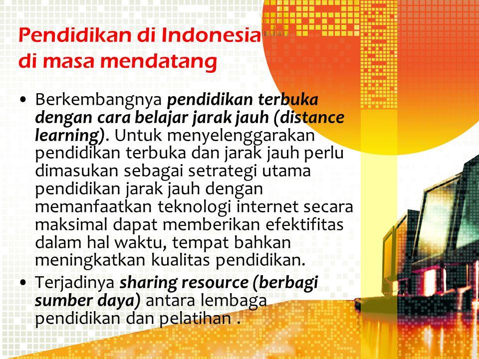 Pendidikan di Indonesia di masa mendatang
