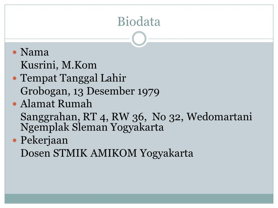 Biodata Nama Kusrini, M.Kom Tempat Tanggal Lahir