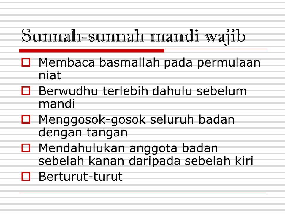 Sunnah-sunnah mandi wajib