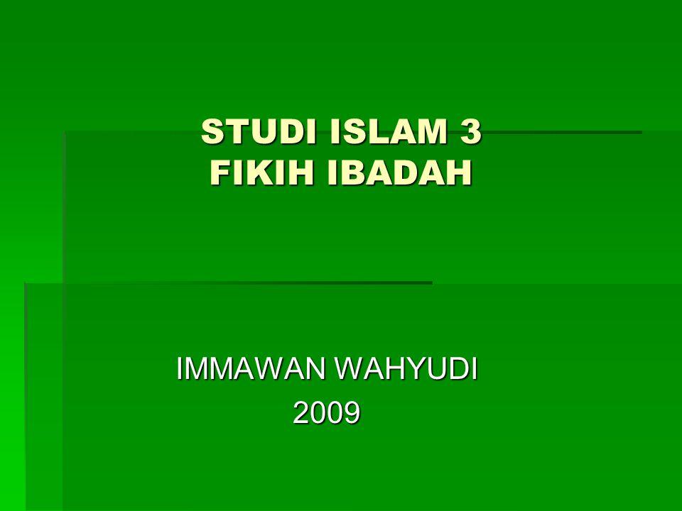 STUDI ISLAM 3 FIKIH IBADAH