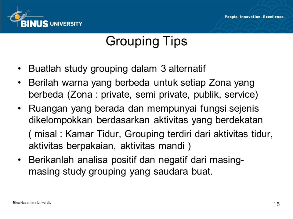 Grouping Tips Buatlah study grouping dalam 3 alternatif