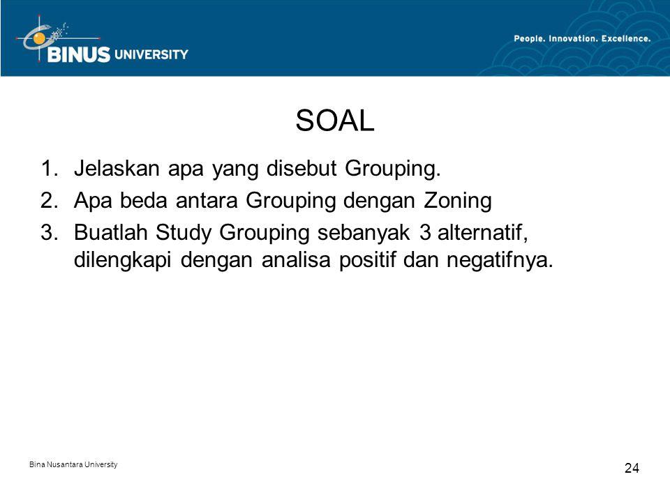SOAL Jelaskan apa yang disebut Grouping.