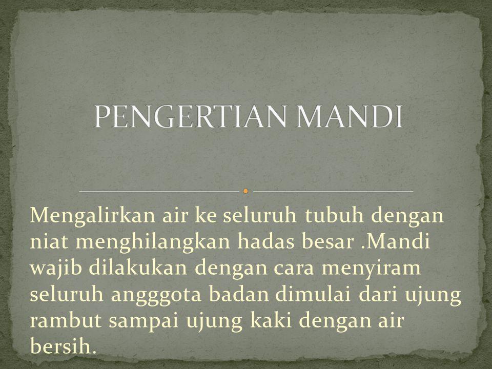 PENGERTIAN MANDI