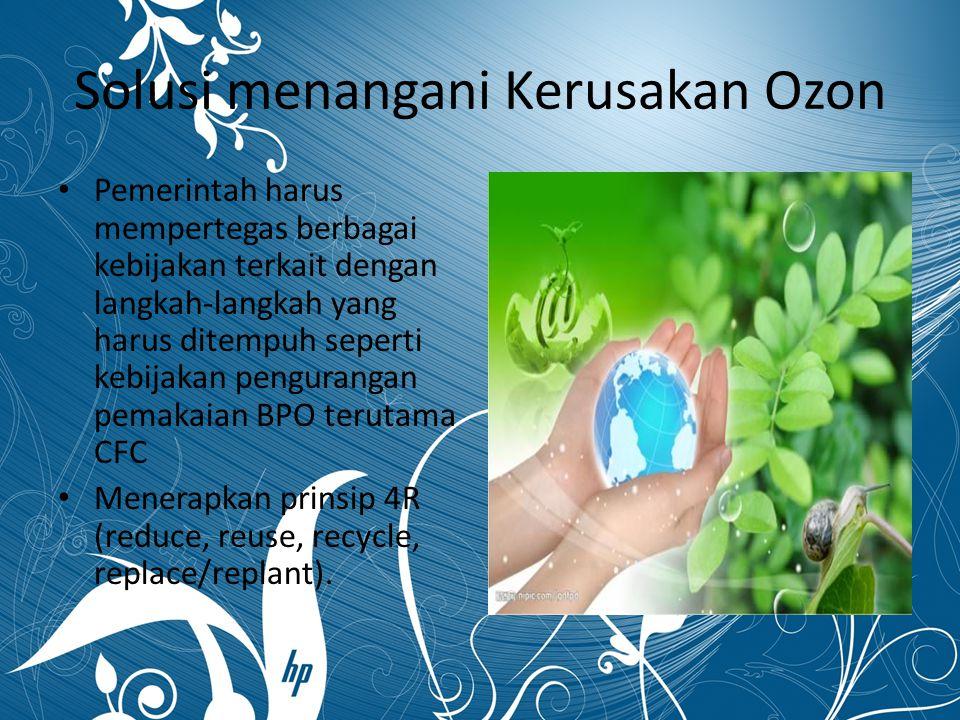 Solusi menangani Kerusakan Ozon