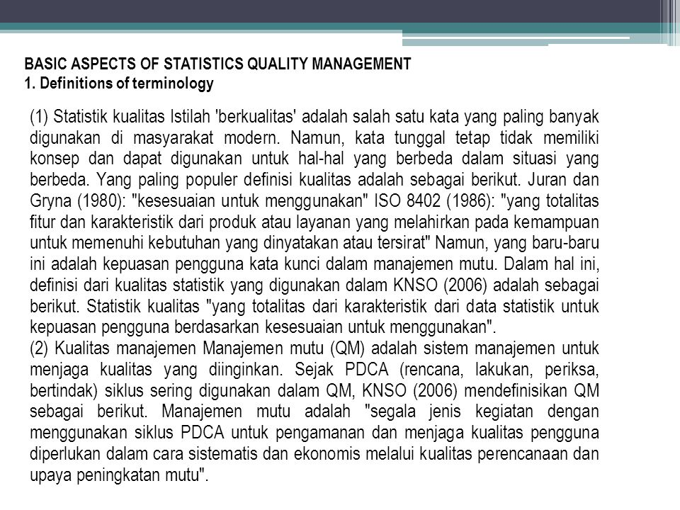 BASIC ASPECTS OF STATISTICS QUALITY MANAGEMENT