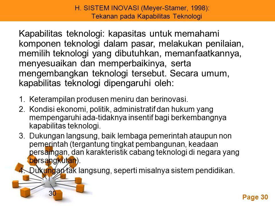 H. SISTEM INOVASI (Meyer-Stamer, 1998): Tekanan pada Kapabilitas Teknologi