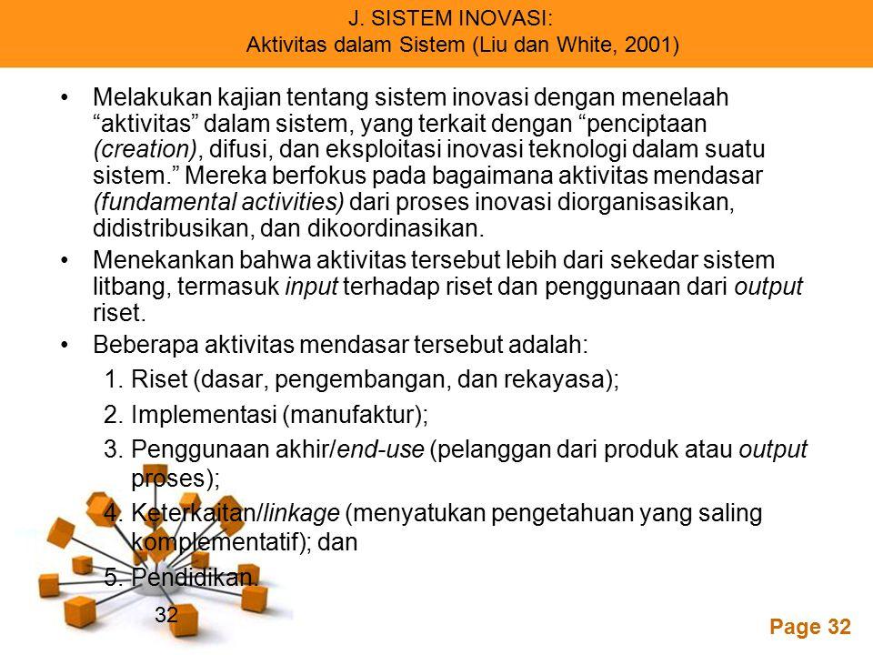 J. SISTEM INOVASI: Aktivitas dalam Sistem (Liu dan White, 2001)