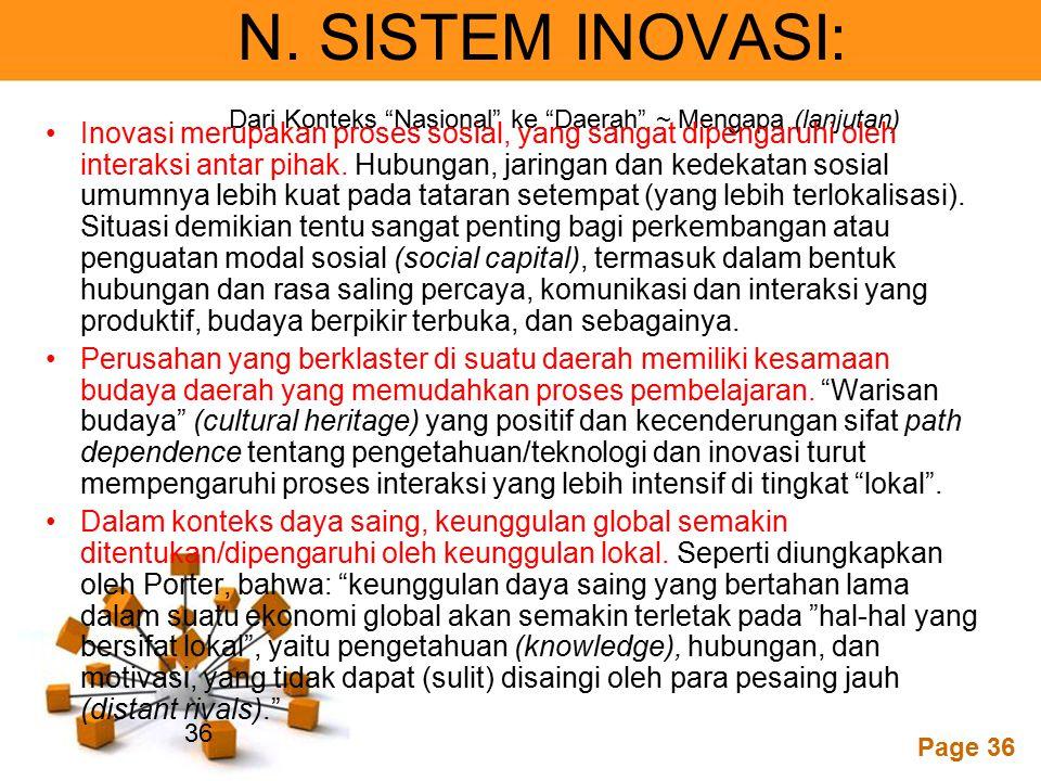N. SISTEM INOVASI: Dari Konteks Nasional ke Daerah ~ Mengapa (lanjutan)