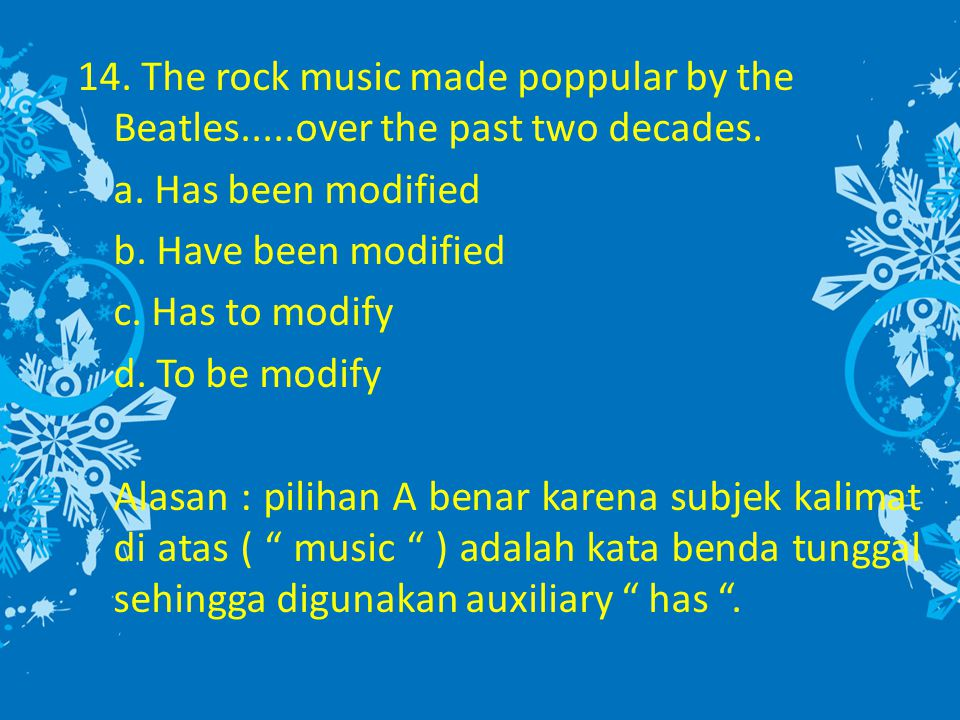 14. The rock music made poppular by the Beatles