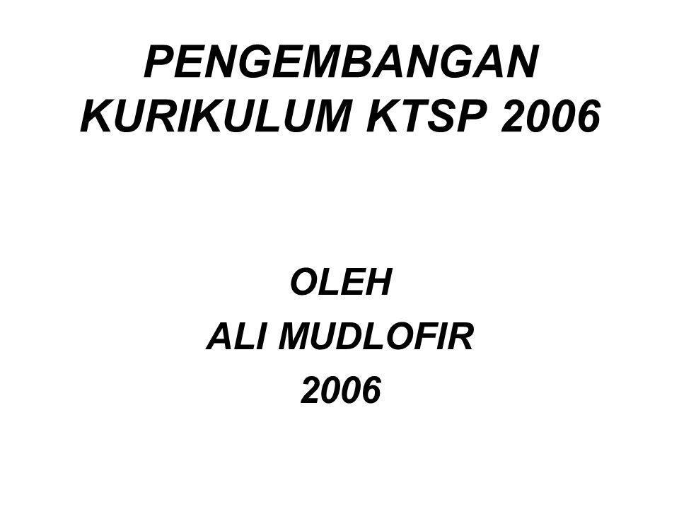 PENGEMBANGAN KURIKULUM KTSP 2006