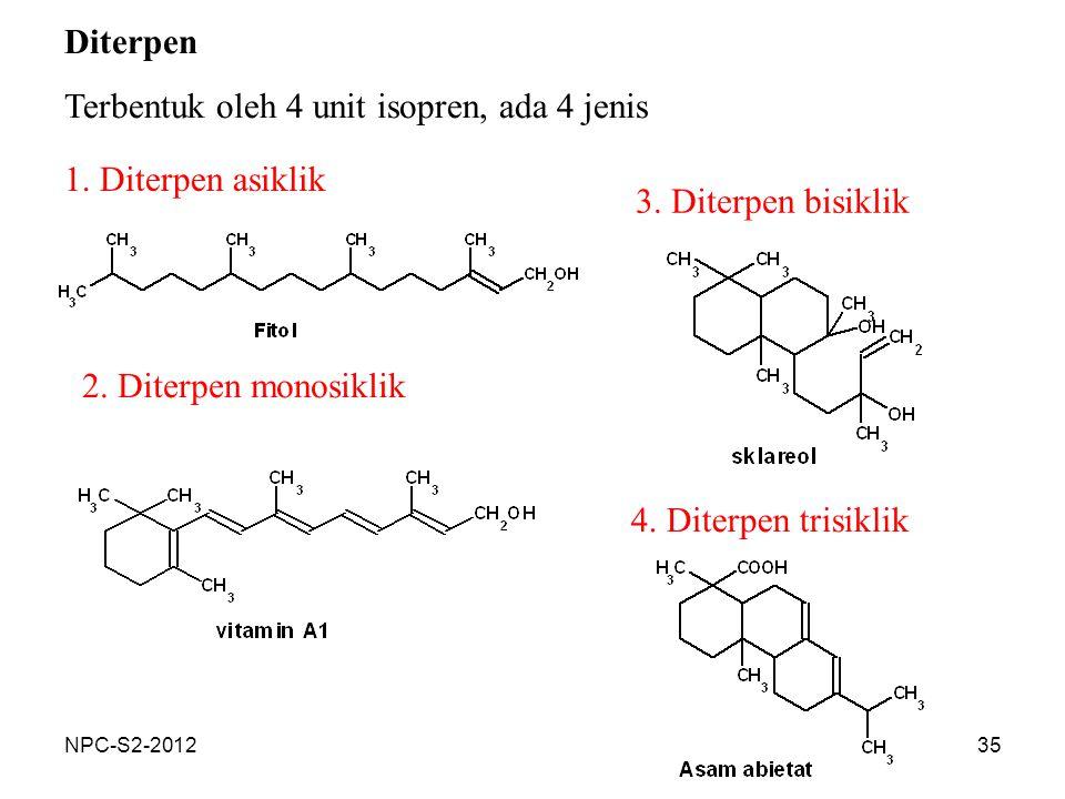 Terbentuk oleh 4 unit isopren, ada 4 jenis