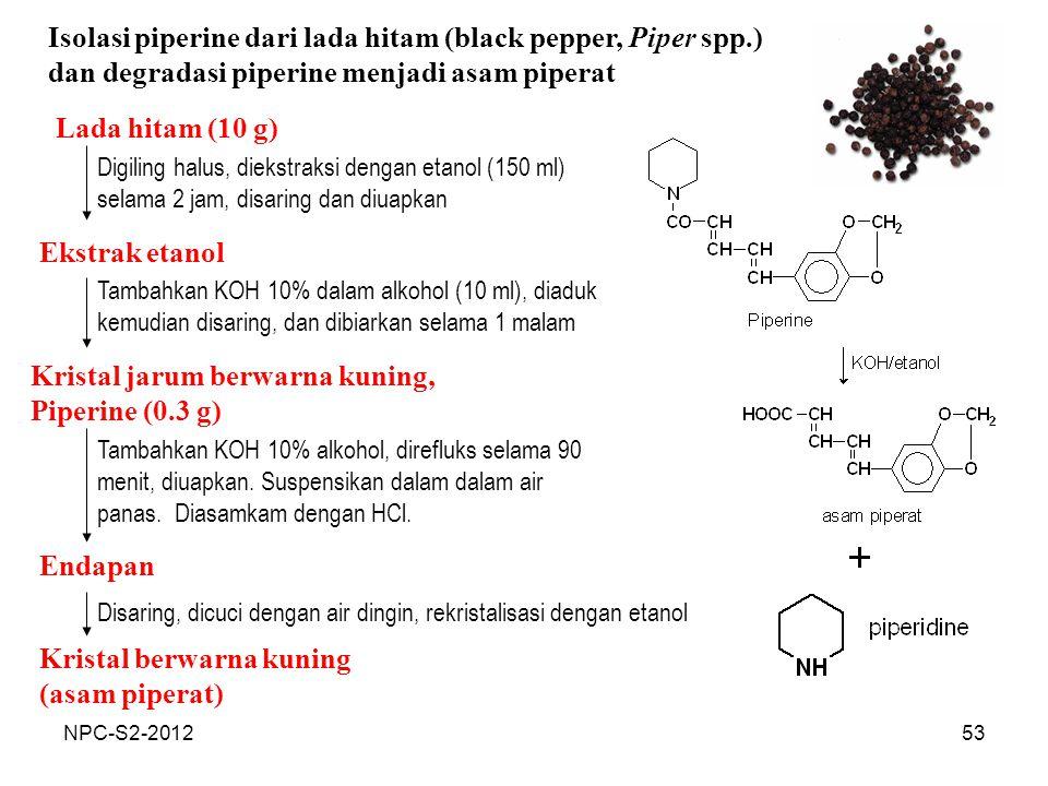 Isolasi piperine dari lada hitam (black pepper, Piper spp.)