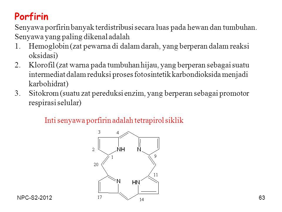 Porfirin Senyawa porfirin banyak terdistribusi secara luas pada hewan dan tumbuhan. Senyawa yang paling dikenal adalah.