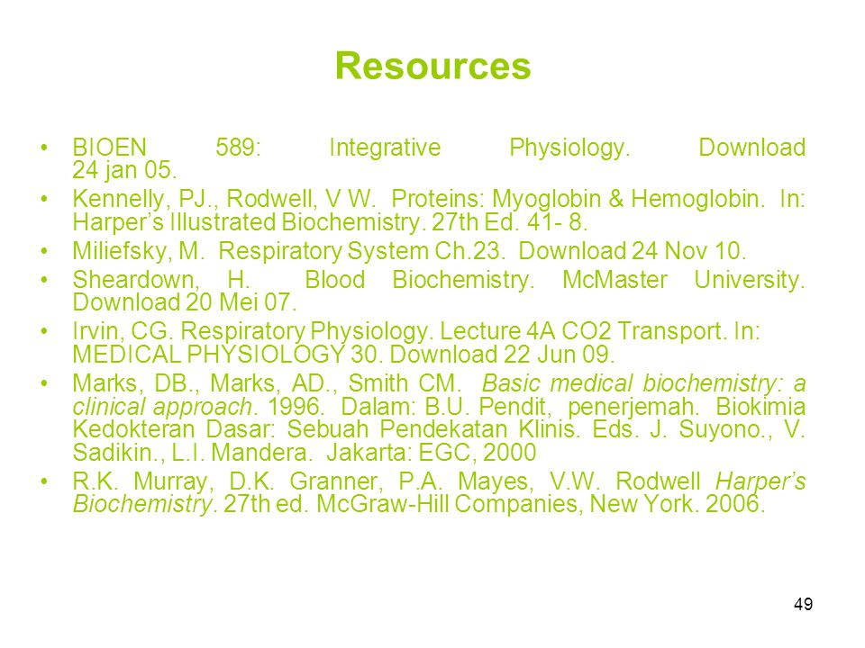 Resources BIOEN 589: Integrative Physiology. Download 24 jan 05.