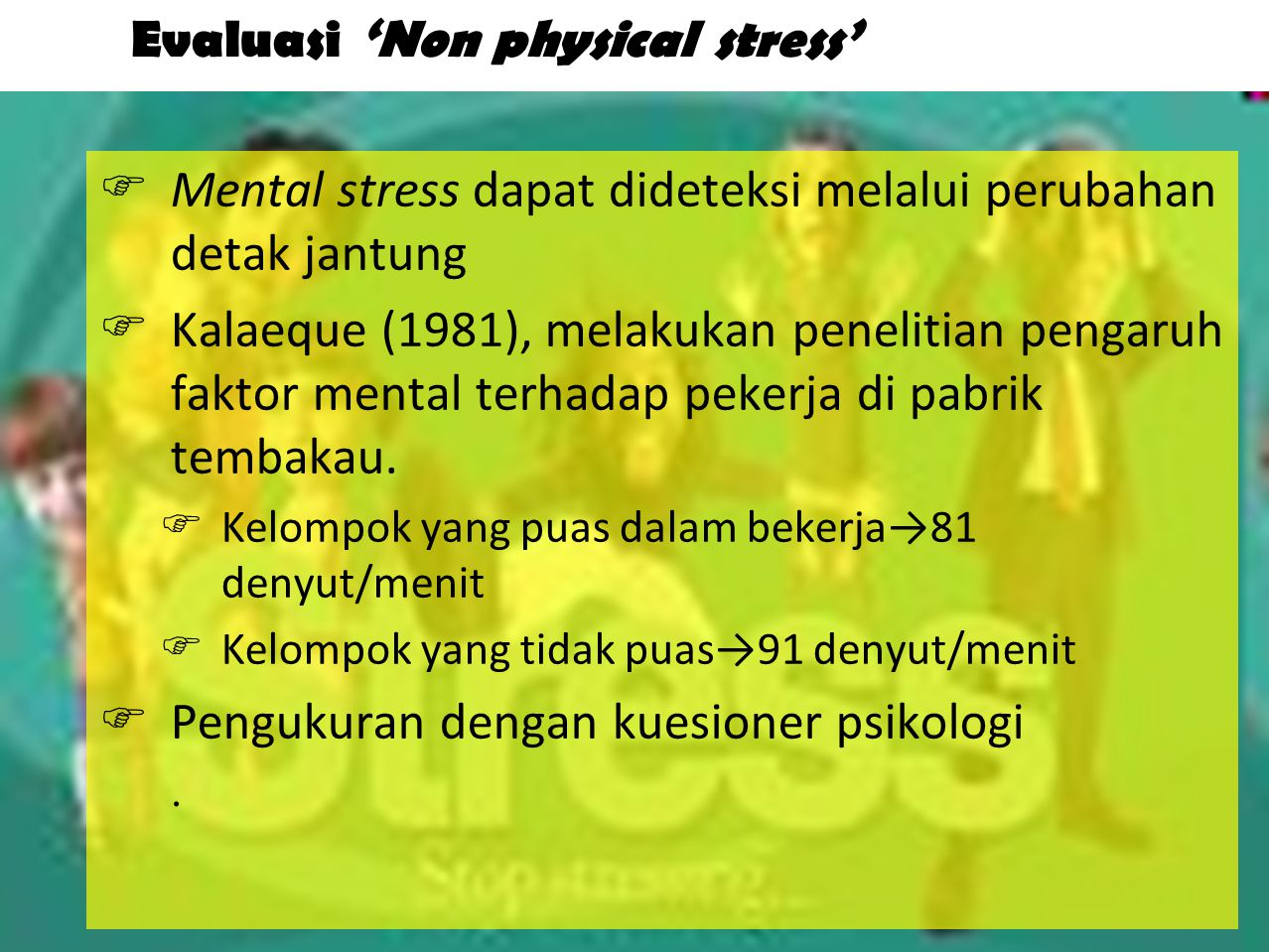 Evaluasi 'Non physical stress'