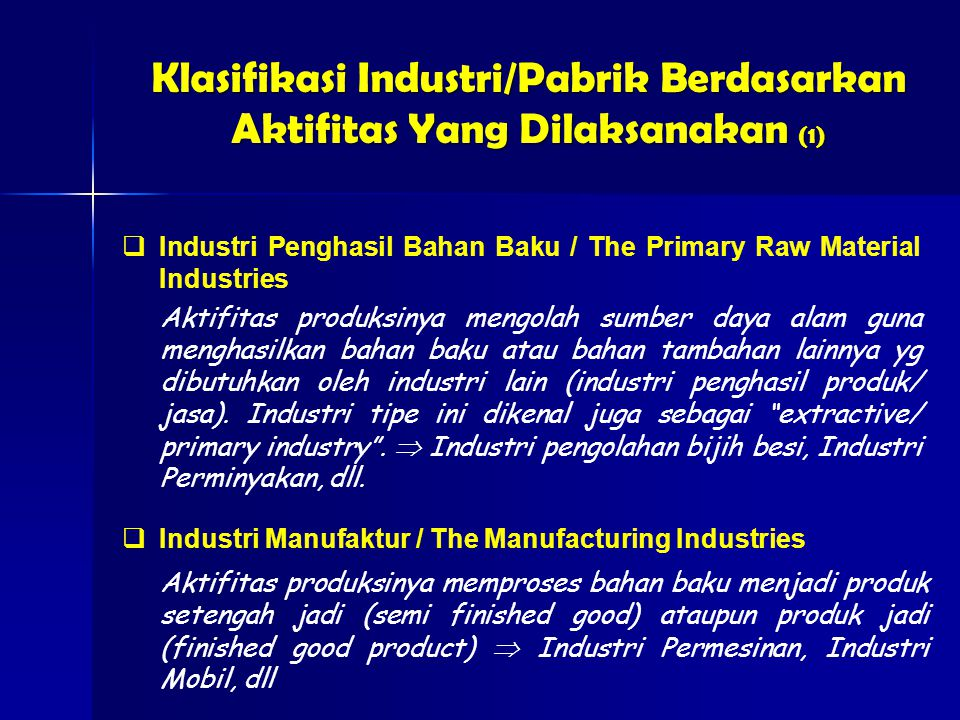 Klasifikasi Industri/Pabrik Berdasarkan Aktifitas Yang Dilaksanakan (1)
