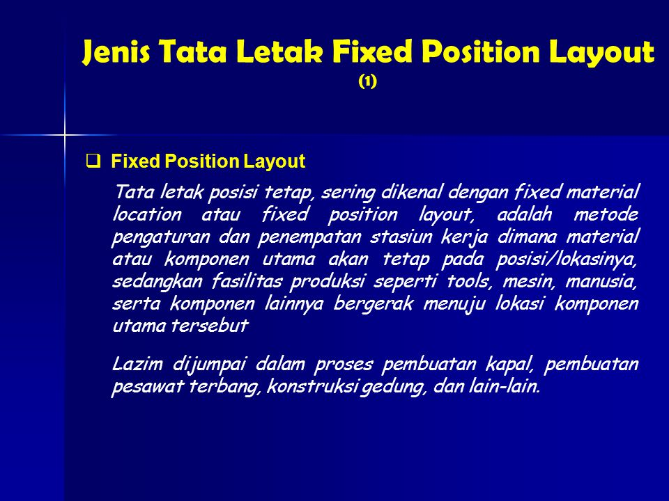 Jenis Tata Letak Fixed Position Layout (1)