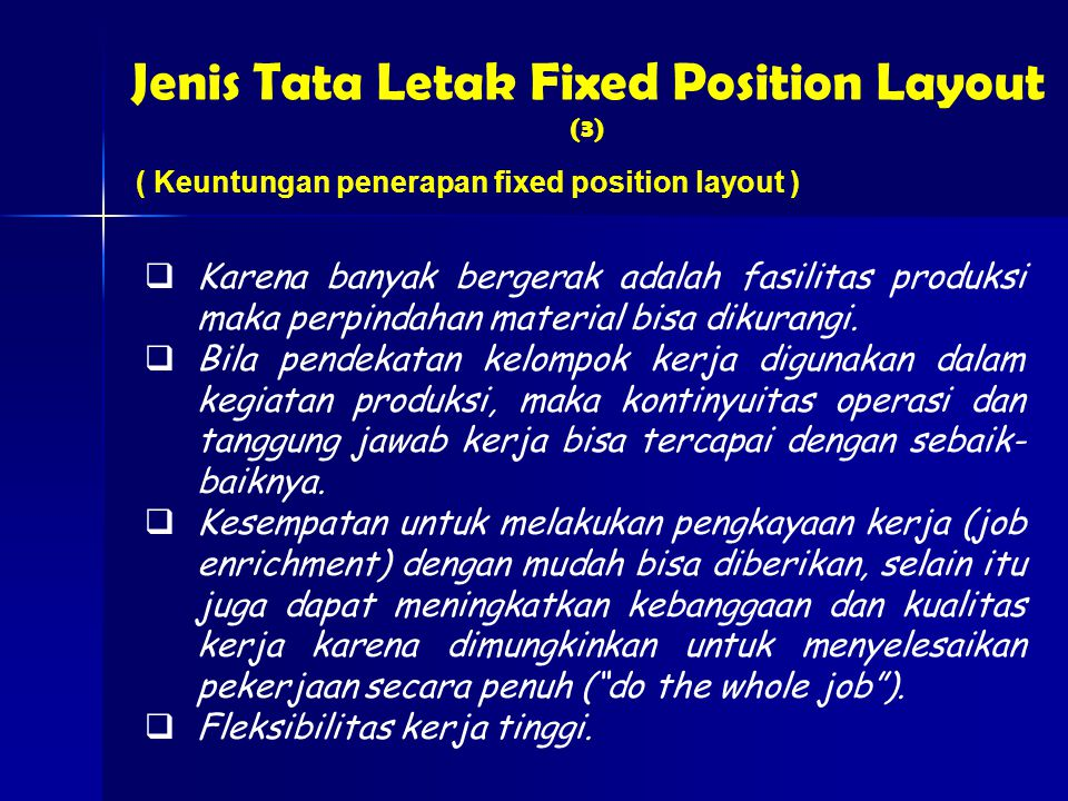 Jenis Tata Letak Fixed Position Layout (3)