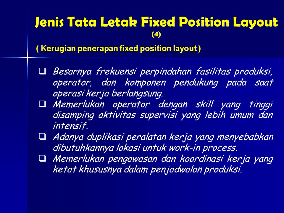 Jenis Tata Letak Fixed Position Layout (4)