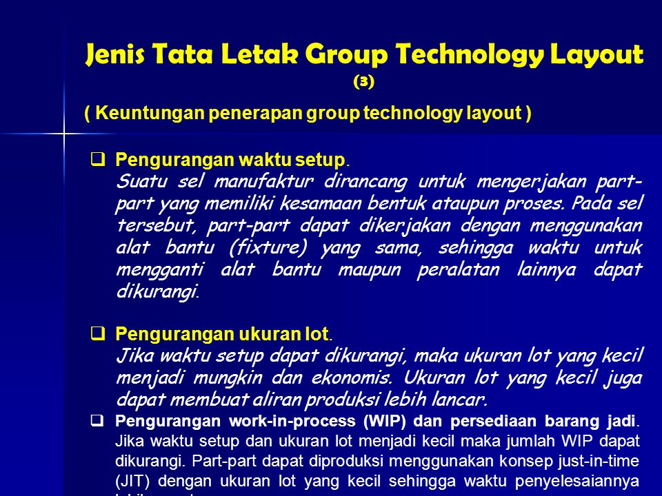 Jenis Tata Letak Group Technology Layout (3)