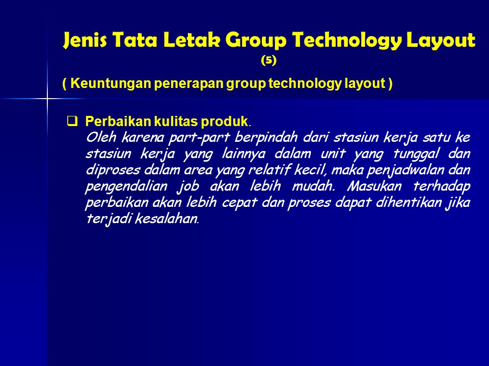 Jenis Tata Letak Group Technology Layout (5)